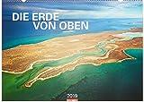 Die Erde von oben - Kalender 2019