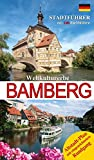 Stadtführer Bamberg De.: Weltkulturerbe