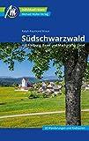 Südschwarzwald Reiseführer Michael Müller Verlag: mit Freiburg - Basel - Markgräfler Land. Individuell reisen mit vielen praktischen Tipps