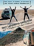 Herr Lehmanns Weltreise - auf 4 Rädern um den Globus