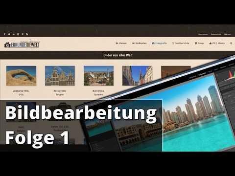 Bildbearbeitung Folge 001 - Dubai