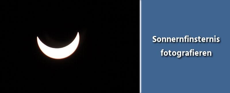 Fototipps Fotografieren einer Sonnenfinsternis