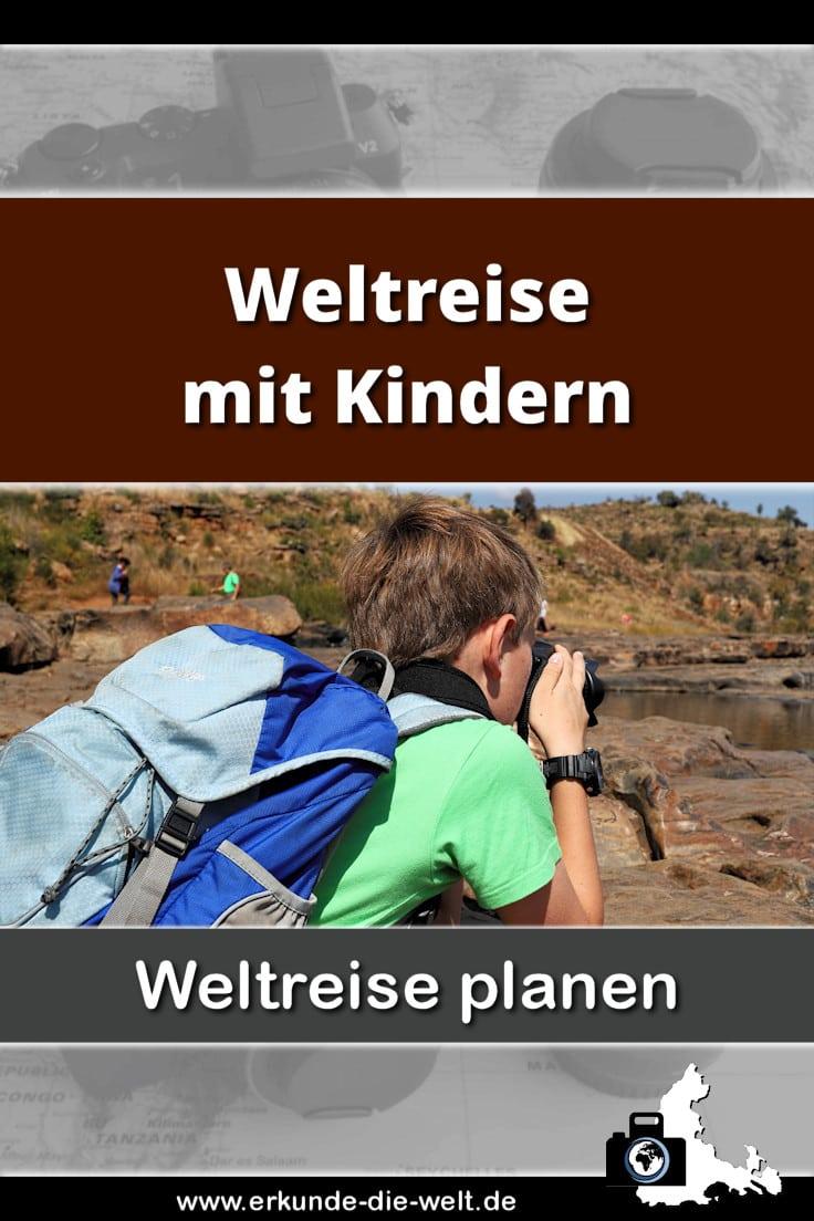 Weltreise planen - Weltreise mit Kind