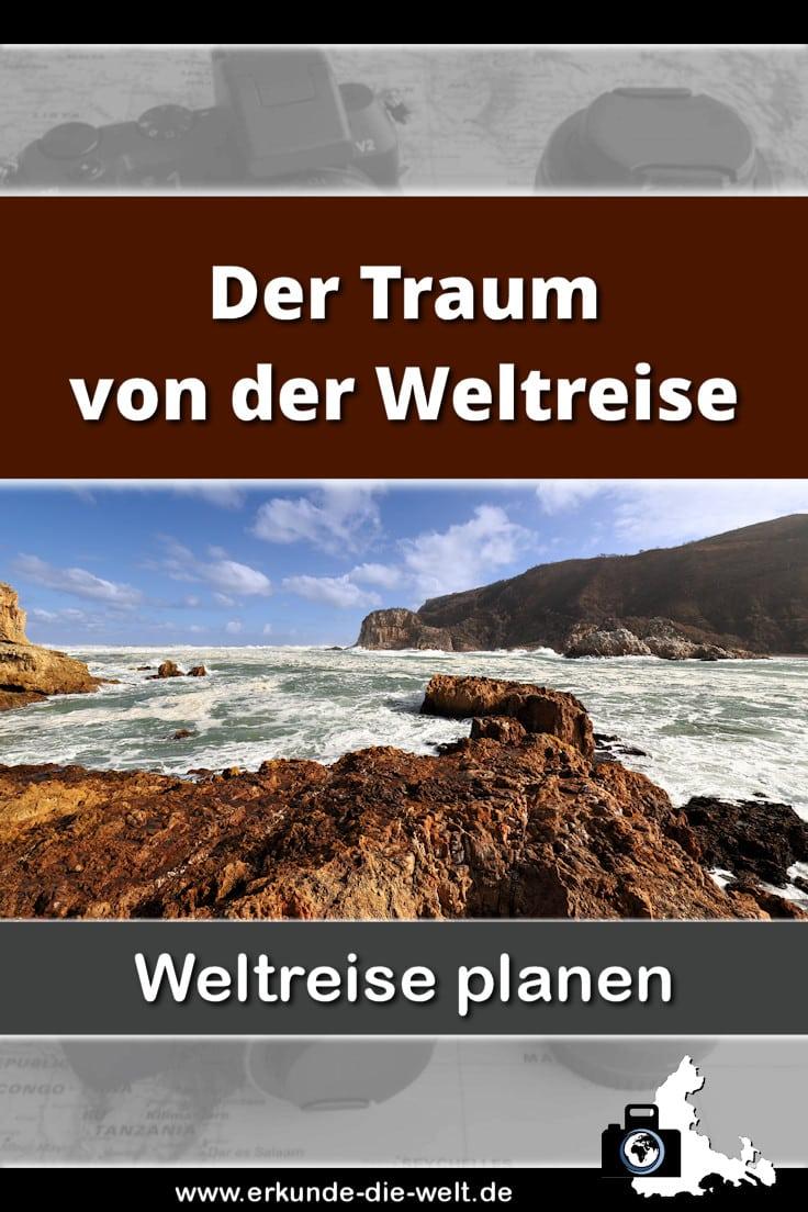 Weltreise planen - Der Traum von der Weltreise