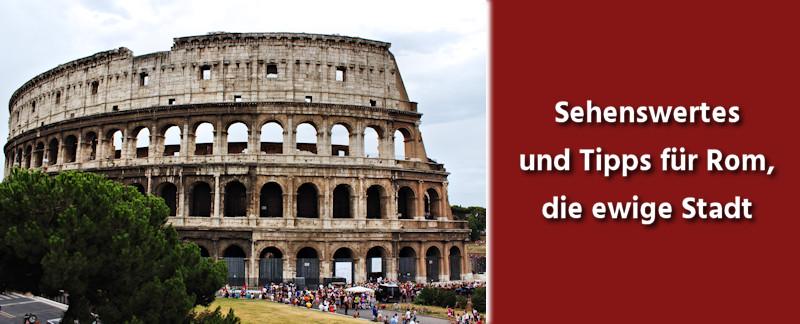 rom-ewige-stadt-italien-tipps-sehenswuehrdigkeiten