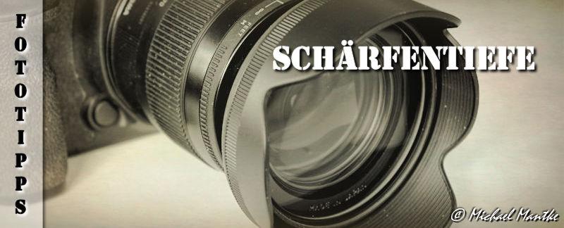 Fototipps Schärfentiefe