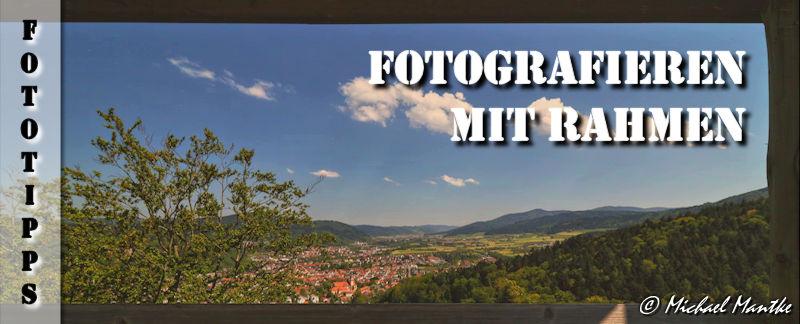 Fototipps Natürlicher Rahmen