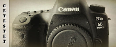 Canon EOS 6D Mark II im Test