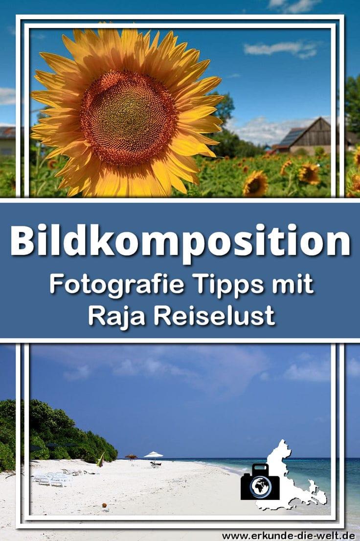 Fotografie Tipps mit Raja Reiselust - Bildkomposition