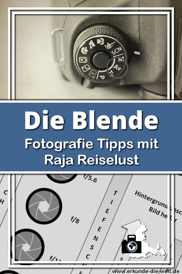 Fotografie Tipps mit Raja Reiselust - Blende und Zeitautomatik