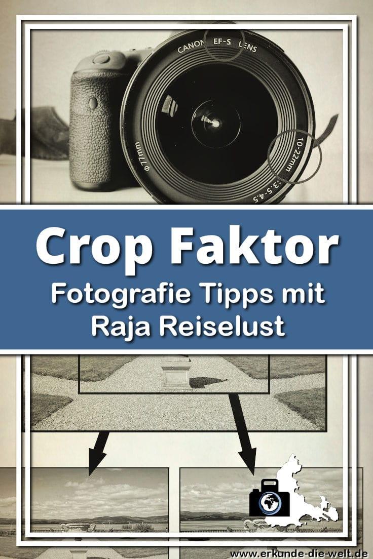 Fotografie Tipps mit Raja Reiselust - Crop-Faktor