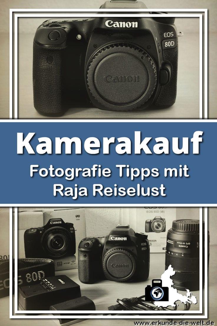 Fotografie Tipps mit Raja Reiselust - Kamerakauf und Bedeutung von Bildern