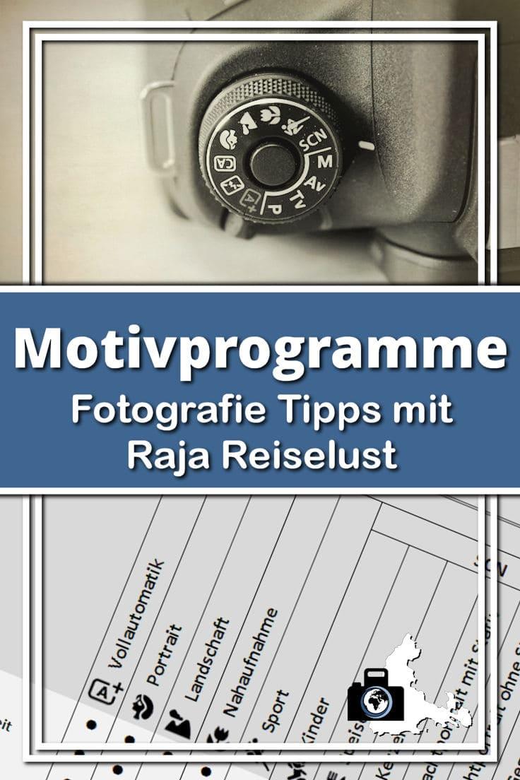 Fotografie Tipps mit Raja Reiselust - Motivprogramme