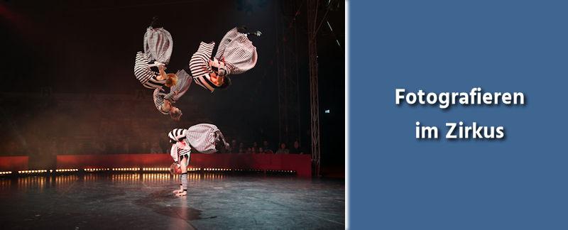 Fotografie Tipps - Fotografieren im Zirkus