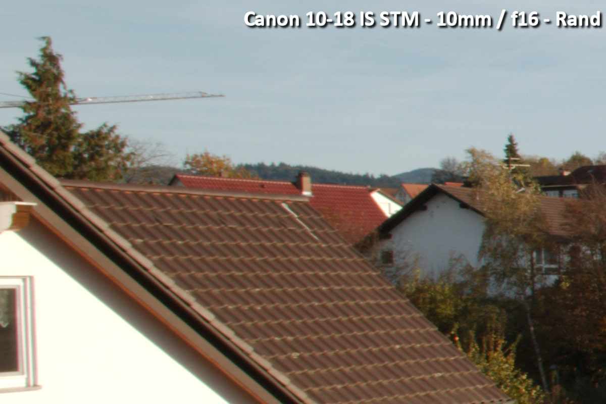 Beispielbild Canon 10-18 IS STM - 10 mm / f16 - Randbereich