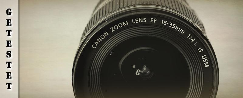 Canon 16-35 L IS USM Testbericht