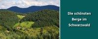 Die schönsten Schwarzwald Berge in der Übersicht - meine Top 3 sind Feldberg, Schauinsland und Belchen