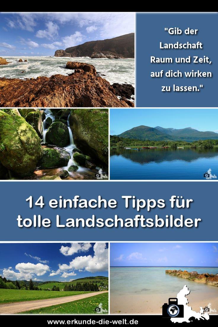 Fotografie Tipps für schöne Landschaftsbilder