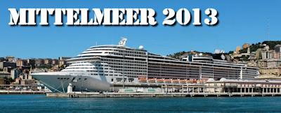 Reiseberichte Mittelmeer Kreuzfahrt