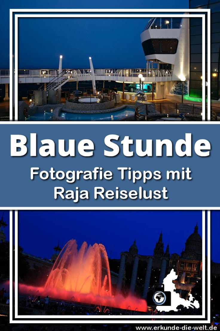 Foto Tipps mit Raja Reiselust - Blaue Stunde