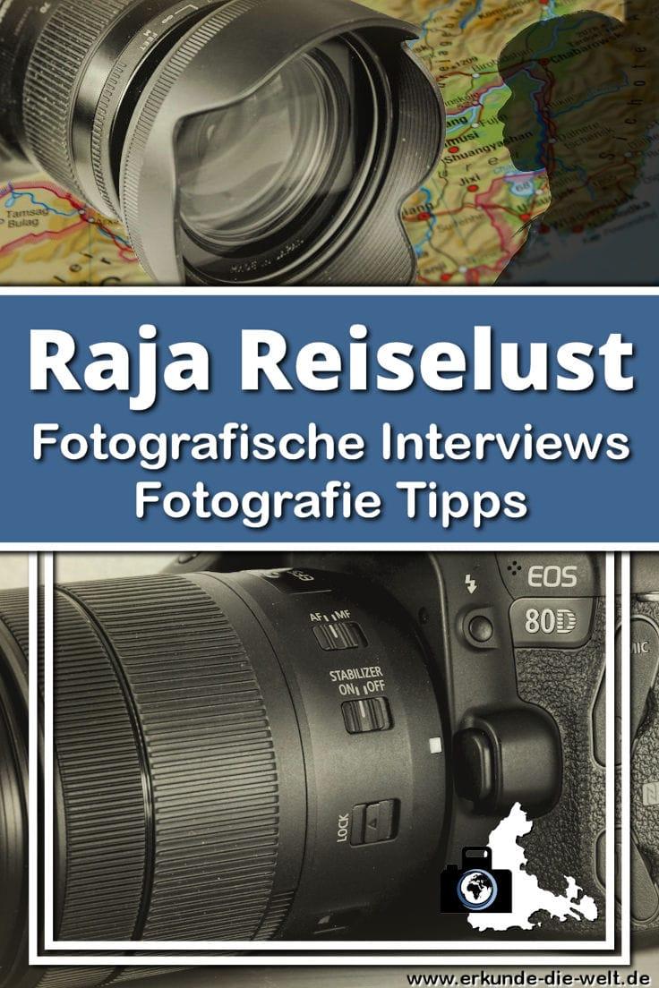 Fotografie Tipps mit Raja Reiselust