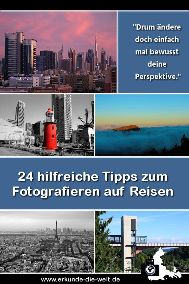 Reisefotografie - 24 Tipps zum Fotografieren auf Reisen