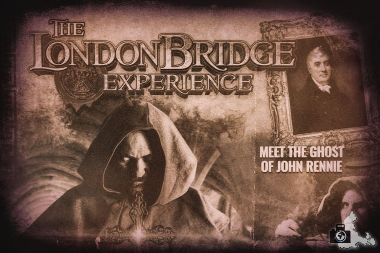 London Bridge Experience