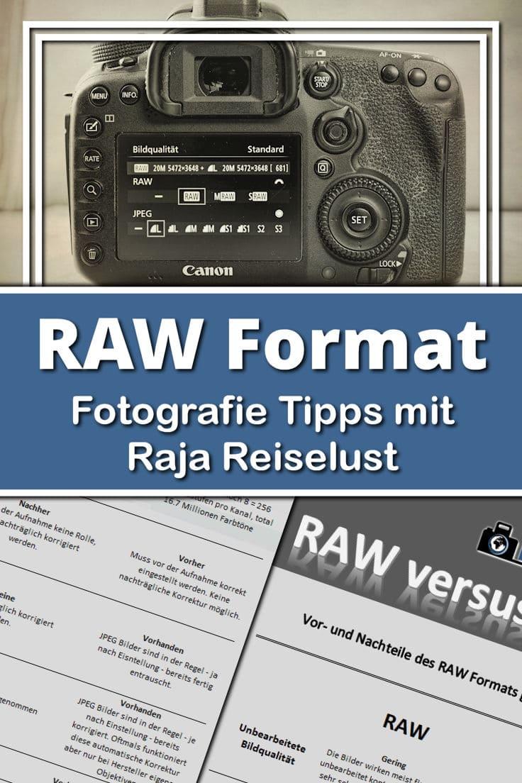 Fotografie Tipps mit Raja Reiselust - RAW Format