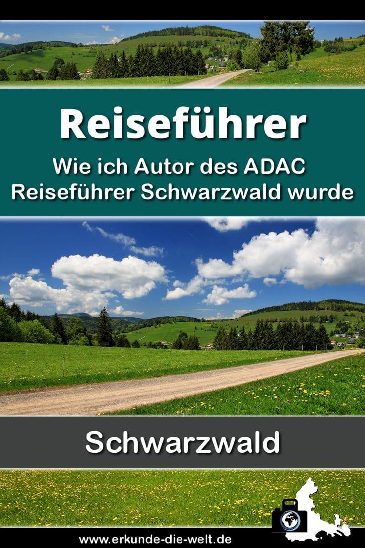 Wie ich Autor des ADAC Reiseführer Schwarzwald wurde