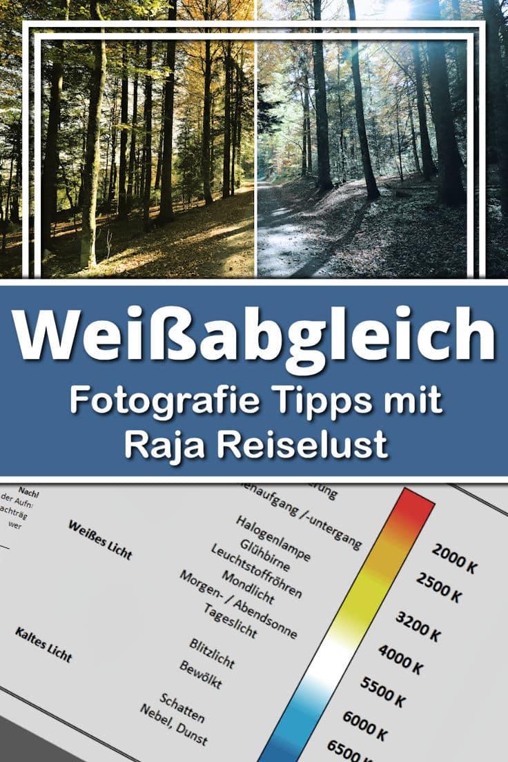 Fotografie Tipps mit Raja Reiselust - Weißabgleich & Farbtemperatur