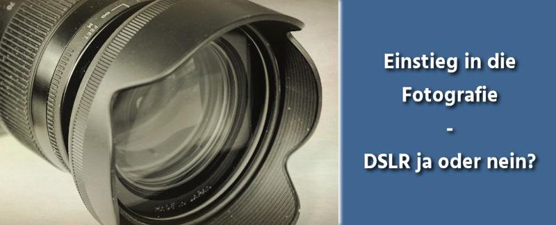 dslr-einstieg-fotografie-tipps