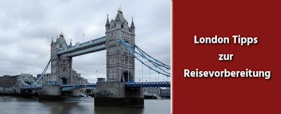 Londons Tipps zur Reisevorbereitung