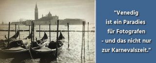 Fotografieren in Venedig - Fotospots, Highlights & Tipps