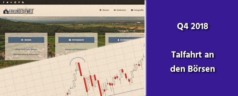 Aktien, Gold, Finanzen Q4 2018 - Talfahrt an den Börsen