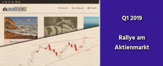 aktien-gold-finanzen-q1-2019-aktienmarkt-rallye