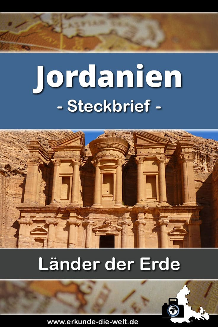 Steckbrief Jordanien, Asien | Erkunde die Welt