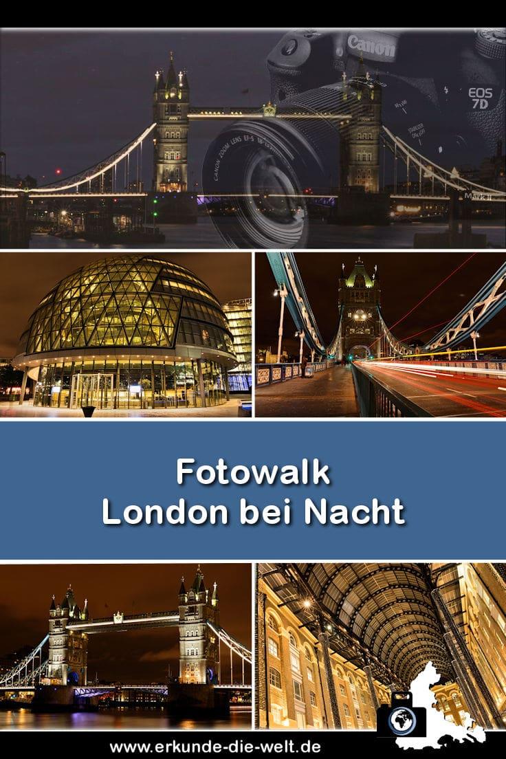 Fotowalk - London Nachtaufnahmen
