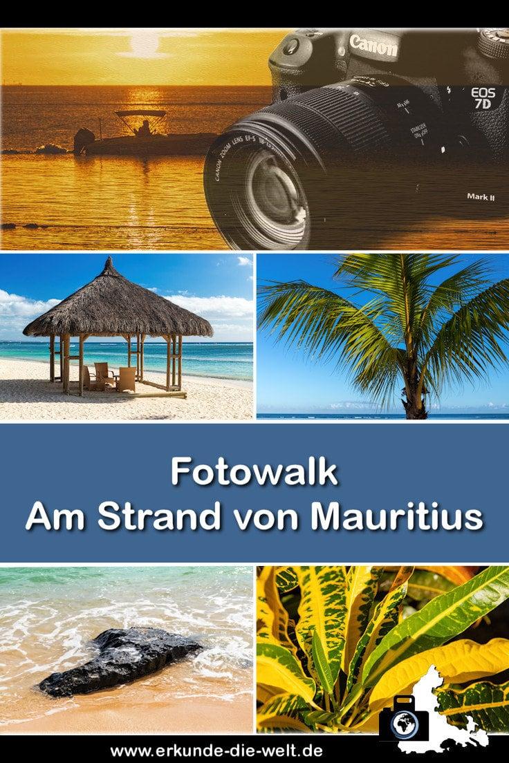 Fotowalk #9 - Am Strand von Mauritius