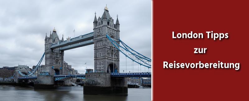 London Tipps zur Reisevorbereitung