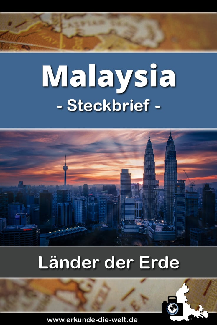 Steckbrief Malaysia