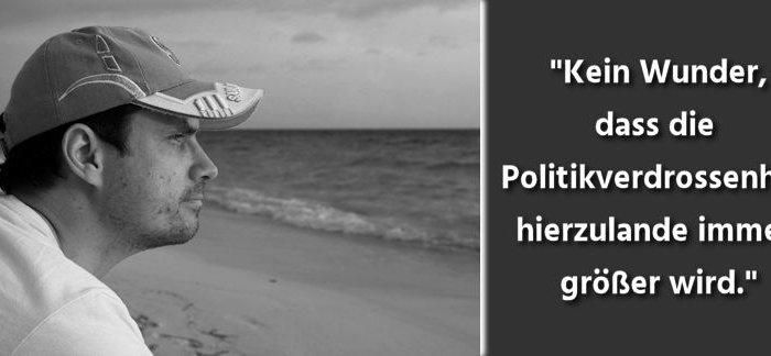 Gedankenwelt - spätsommerliche Gedanken zur Politikverdrossenheit