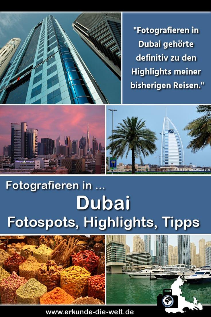 Fotografieren in Dubai – Fotospots, Highlights, Tipps & mehr!