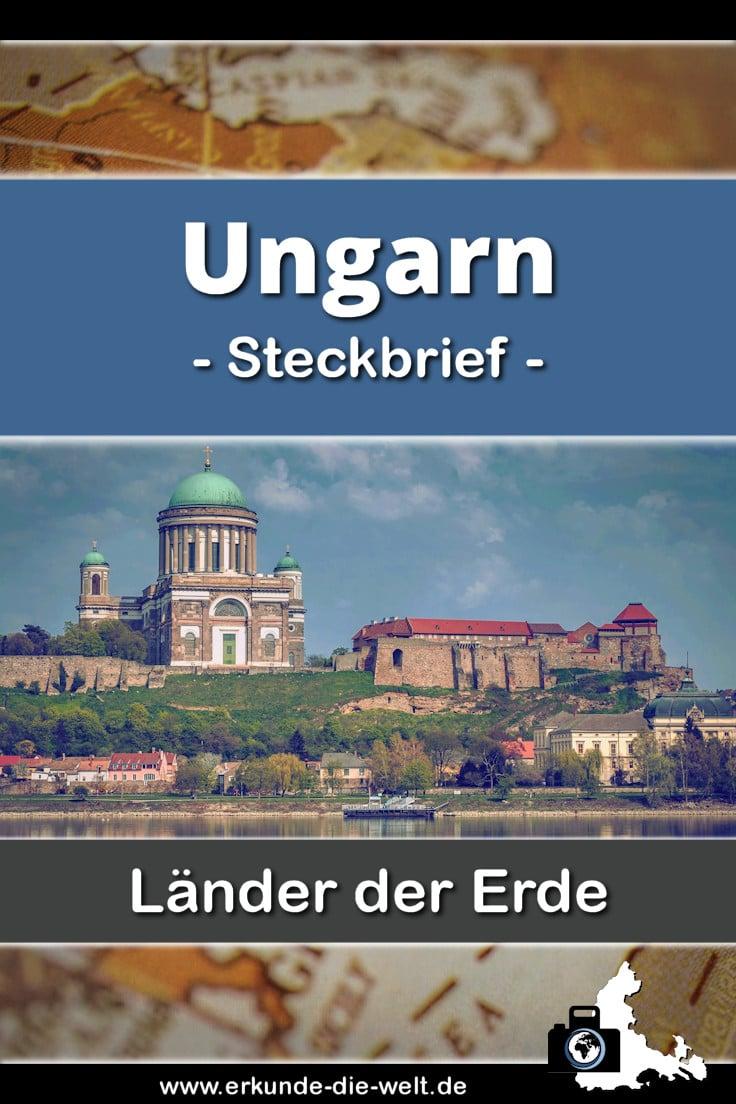 Steckbrief Ungarn