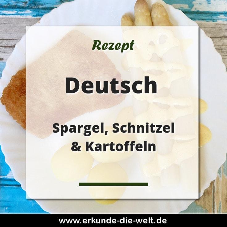 Rezept - Deutsche Küche - Spargel, Schnitzel, Kartoffeln