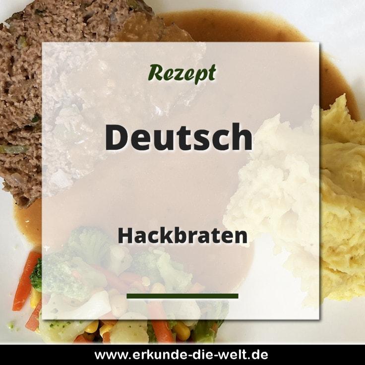 Rezept - Deutsche Küche - Hackbraten