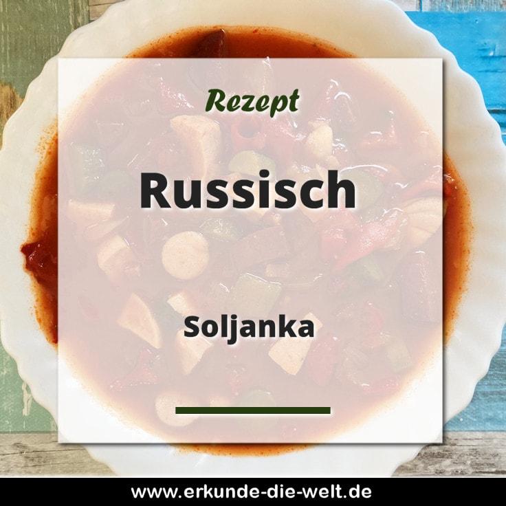Rezept - Russische Küche - Soljanka