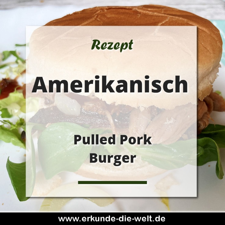 Rezept - Amerikanische Küche - Pulled Pork Burger
