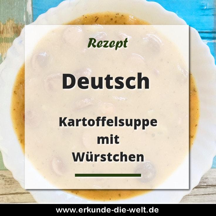 Rezept - Deutsche Küche - Kartoffelsuppe mit Würstchen