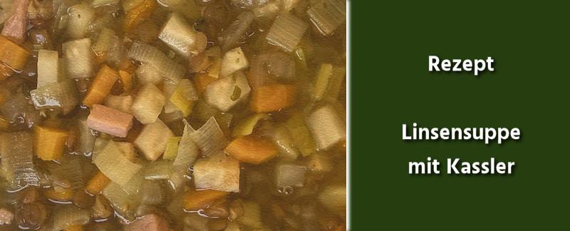 Rezept - Deutsche Küche - Linsensuppe mit Kassler