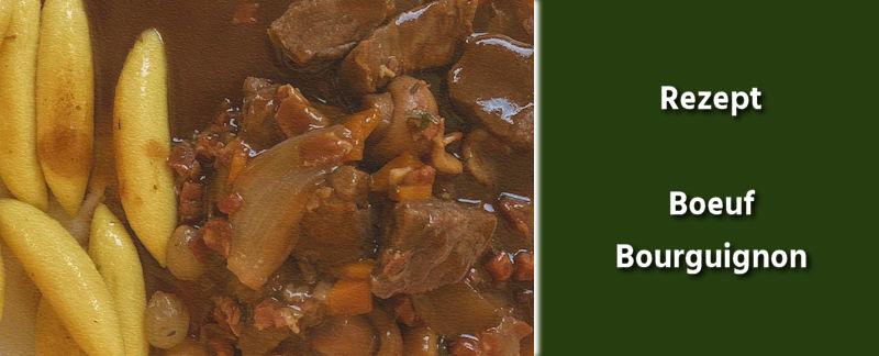 Rezept - Französische Küche -Boeuf Bourguignon